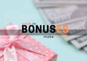 bonus promotions that you can make money