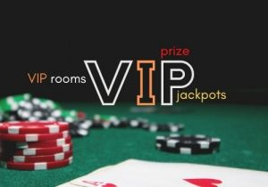 VIP programs offer jackpots, prize and vip rooms